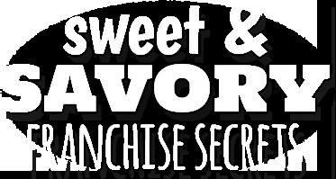 Sweet Savory Lo-Los Franchise Secrets